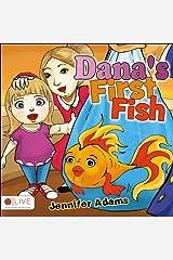 Dana's First Fish Paperback