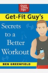 Get-Fit Guy's Secrets to a Better Workout Kindle Edition