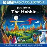 The Hobbit: The Acclaimed Radio 4 Dramatisation (BBC Radio Collection)