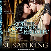 The Angel Knight: The Celtic Lairds Series, Book 1 | Susan King