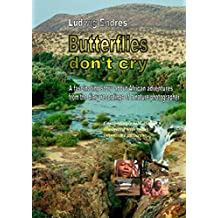 Butterflies don't cry (English Edition)