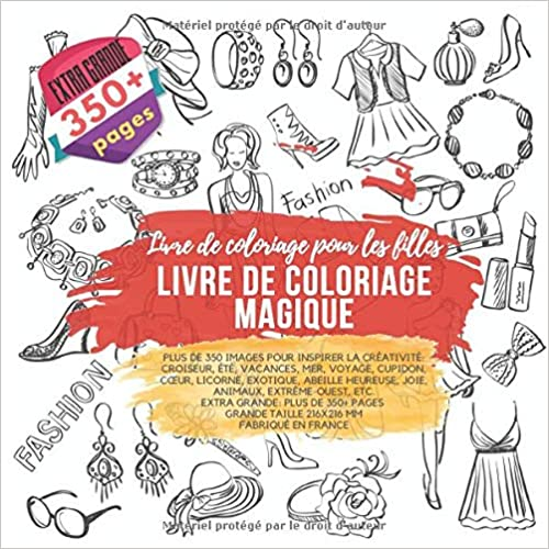 Livre De Coloriage Magique Plus De 350 Images Pour Inspirer