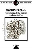 Psicologia delle masse e analisi dell'io (eNewton Zeroquarantanove)
