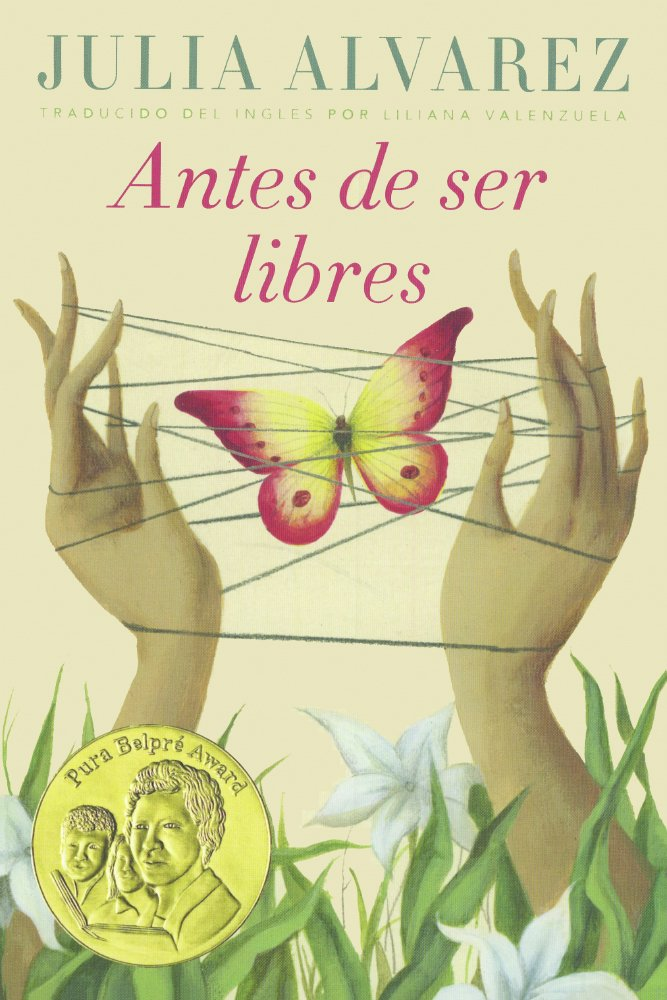 Antes De Ser Libre/ Before We Were Free
