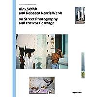 Alex Webb and Rebecca Norris Webb on Street