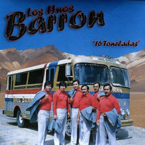 Hermanos Barron Stream or buy for $8.99 · 16 Toneladas