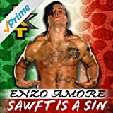 Sawft Is A Sin (Enzo Amore)