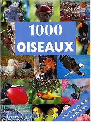 Téléchargement de livres audio du domaine public en mp3 1000 Oiseaux PDF ePub iBook