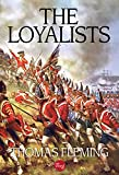 The Loyalists (The Thomas Fleming Library Book 1)