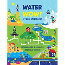 Water Wow!: A Visual Exploration
