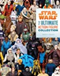 Star Wars: The Ultimate Action Figure...