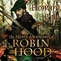 The Merry Adventures of Robin Hood Audiobook by Howard Pyle Narrated by Christopher Cazenove