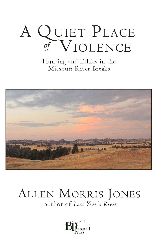 Quiet Place Violence Hunting Missouri