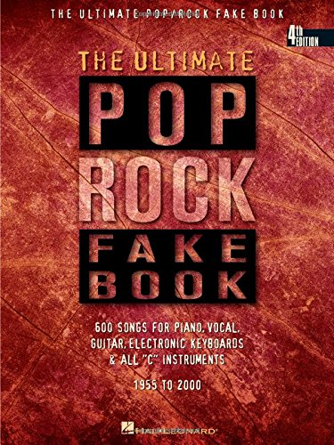 (The Ultimate Pop/Rock Fake Book: C Edition (Fake Books))