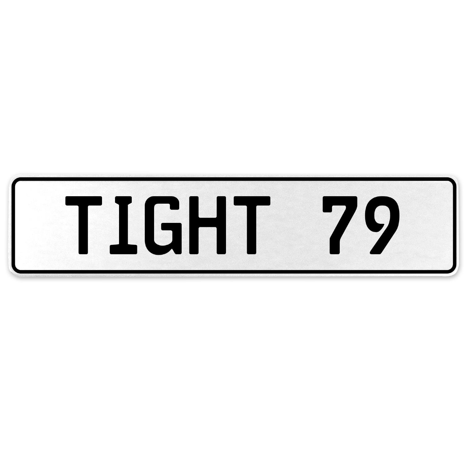 Vintage Parts 554775 Tight 79 White Stamped Aluminum European License Plate