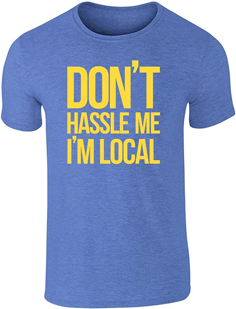 B07G7GKWPJ Pop Threads Don't Hassle Me I'm Local Halloween Costume Graphic Tee T-Shirt for Men 61Nm2POKW9L