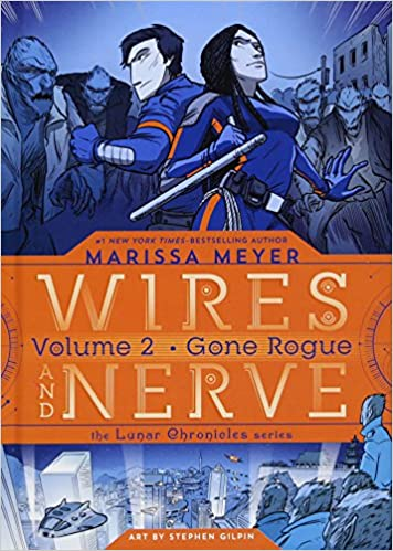 Amazon com: Wires and Nerve, Volume 2: Gone Rogue (9781250078285