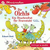 Ein Drachenfest für Feuerstuhl und andere Geschichten (Ohrwürmchen) | Erhard Dietl
