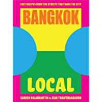 Bangkok Local: Cult recipes from the streets that make the city