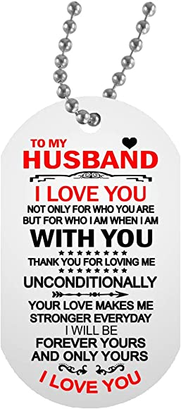 To My Husband I Love You Necklace Chain Love You Quotes Dog Tag Military Gag Birthday Gifts For Your Man Fiance Amazon Com