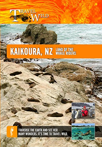 Travel Wild Kaikoura New Zealand Land of the Whale - South Warth