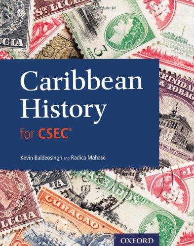 Caribbean History for Csec. by Radica Mahase, Kevin Baldeosingh