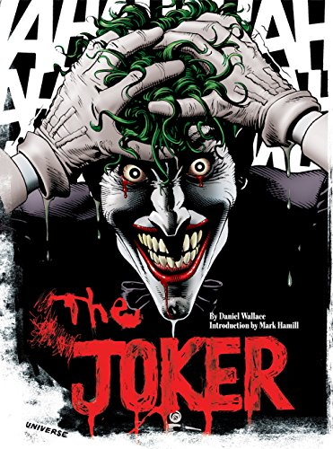 The Joker: A Visual History of the Clown Prince of Crime (Dc Joker Comics)