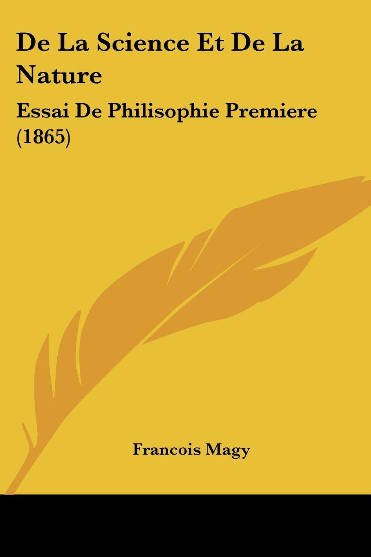De La Science Et De La Nature: Essai De Philisophie Premiere (1865) (French Edition) pdf epub