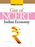 The Gist of NCERT - Indian Economy