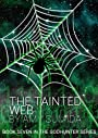 The Tainted Web (Book 7 in The Godhunter Series)