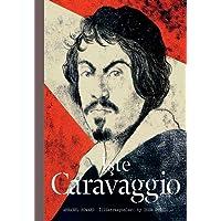 İşte Caravaggio (Ciltli)