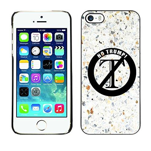 Print Motif Coque de protection Case Cover // Q04140535 Aucun moyen Trump pavement // Apple iPhone 5 5S 5G