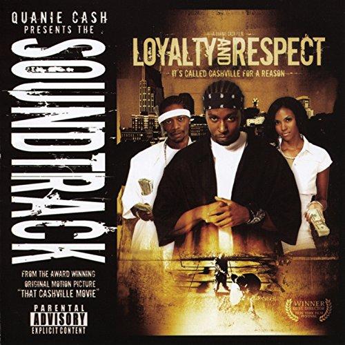 Loyalty & Respect - Soundtrack
