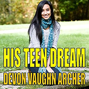 His Teen Dream Audiobook