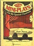 Mighty Mini-Plays for the Spanish Classroom, Patti Lozano, 0965098036
