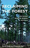 Cover of Reclaiming the Forest: The Ewenki Reindeer Herders of Aoluguya