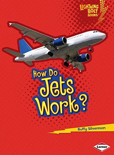 How Do Jets Work? (Lightning Bolt Books - How Flight Works)