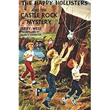 The Happy Hollisters and the Castle Rock Mystery [vol 23] (Volume 23)