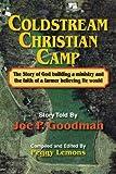 Coldstream Christian Camp, Joe P. Goodman, 1628476036