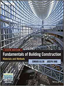 Fundamentals of building construction materials and methods edward fundamentals of building construction materials and methods 6th edition malvernweather Choice Image