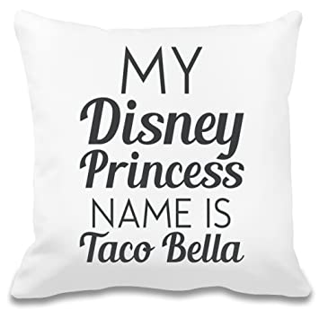 My Disney Princess Name Is Taco Bella Funny Slogan Individuelles
