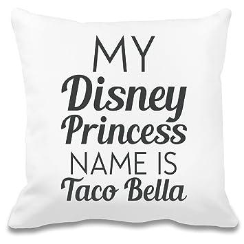 My Disney Princess Name Is Taco Bella Funny Slogan Individuelles