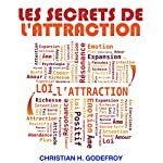 Les secrets de l'attraction | Christian H. Godefroy