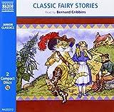 : Classic Fairy Stories (Classic Literature With Classical Music. Junior Classics)