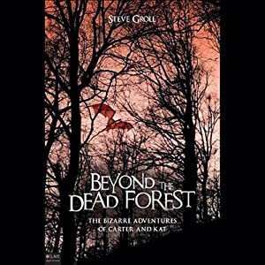Beyond the Dead Forest Audiobook