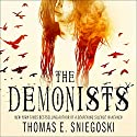 The Demonists: Demonist Series, Book 1 Audiobook by Thomas E. Sniegoski Narrated by Eric Michael Summerer