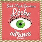 Lèche-vitrines | Sarah-Maude Beauchesne