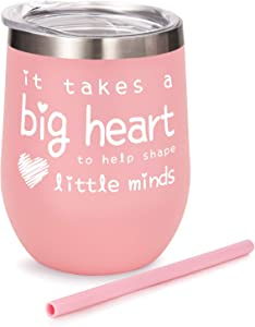 Teacher Appreciation Gifts - Teacher Gifts For Women Wine Glass Tumbler - It Takes a Big Heart to Help Shape Little Minds - 12oz Double Wall Vacuum Cup w Lid&Straw -Teacher Assistant Gifts Idea - Pink