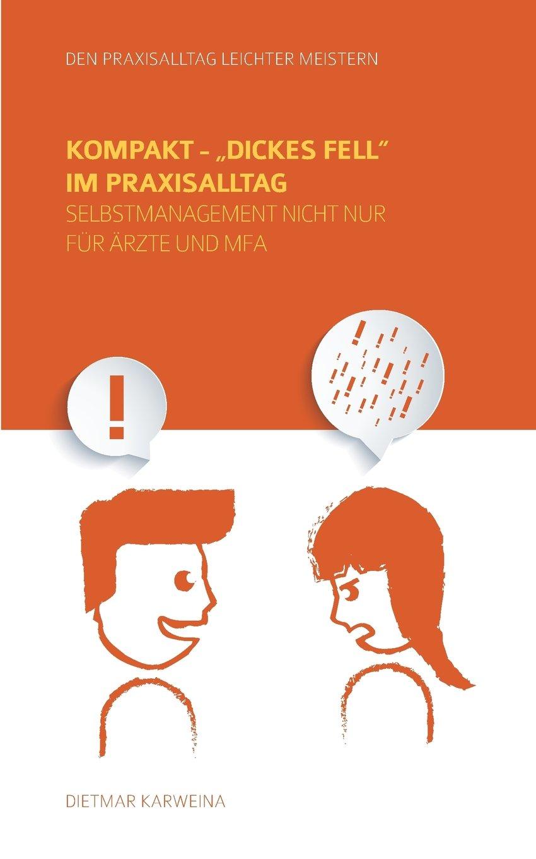 kompakt-dickes-fell-im-praxisalltag-selbstmanagement-nicht-nur-fr-rzte-und-mfa