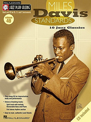 - Miles Davis Standards: Jazz Play-Along Volume 49 (Hal Leonard Jazz Play-Along)